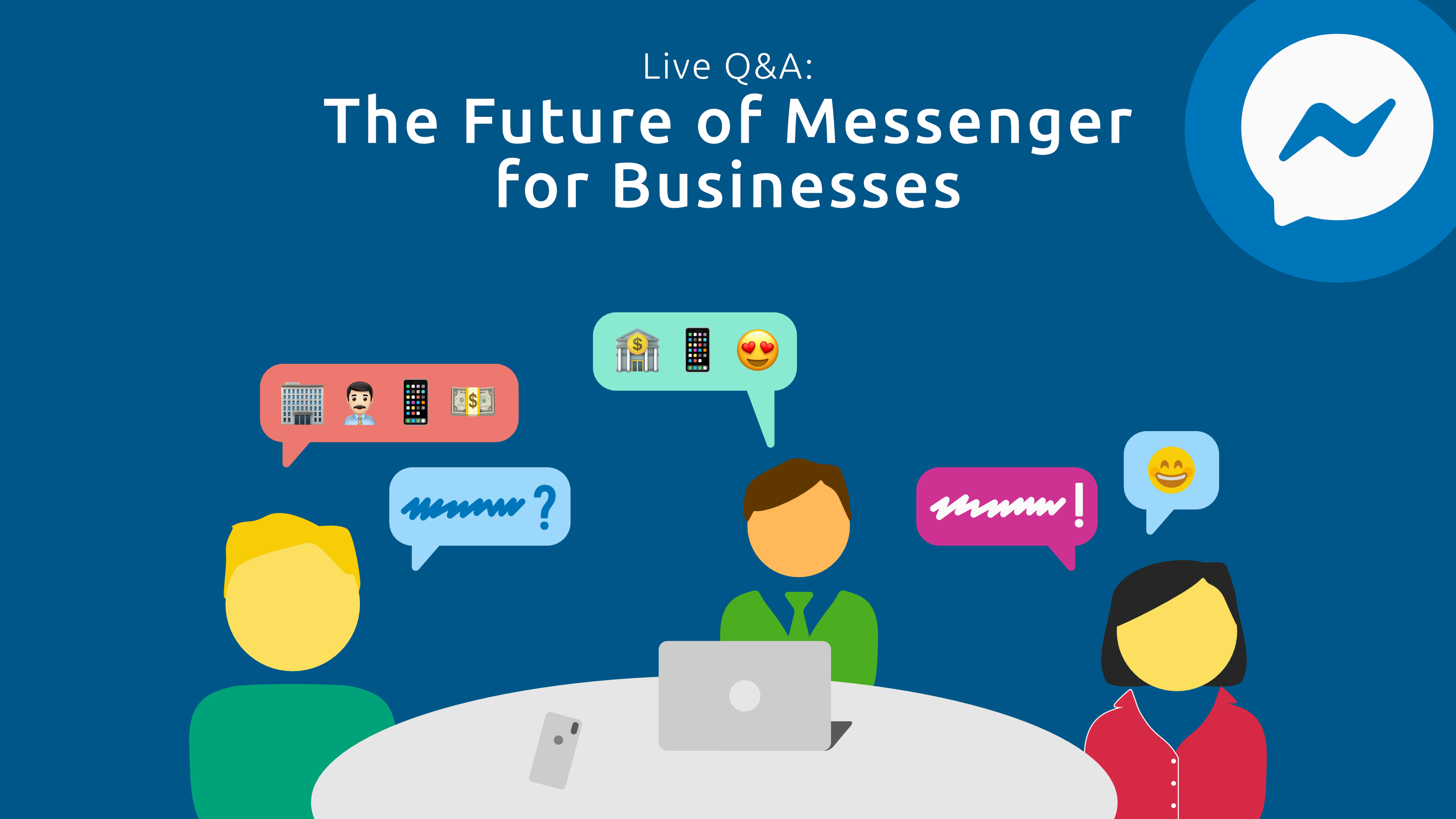 Facebook Messenger for Businesses Live Q and A