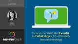 Webinar Messenger Kommunikation Touristik
