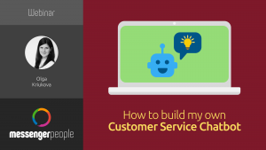how to build my own customer service chatbot webinar