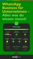 WhatsApp Business für Unternehmen - Alles was du wissen musst!