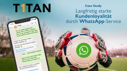 case-study-t1tan-kundenloyalität-whatsapp-service
