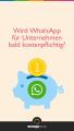 Wird WhatsApp für Unternehmen bald kostenpflichtig? - Hochformat