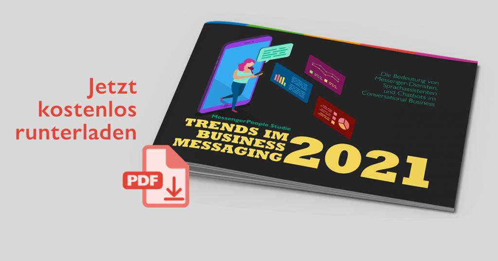 Trends im Business Messaging Studie 2021