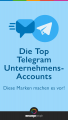 Top 10 Telegram Unternehmens-Accounts