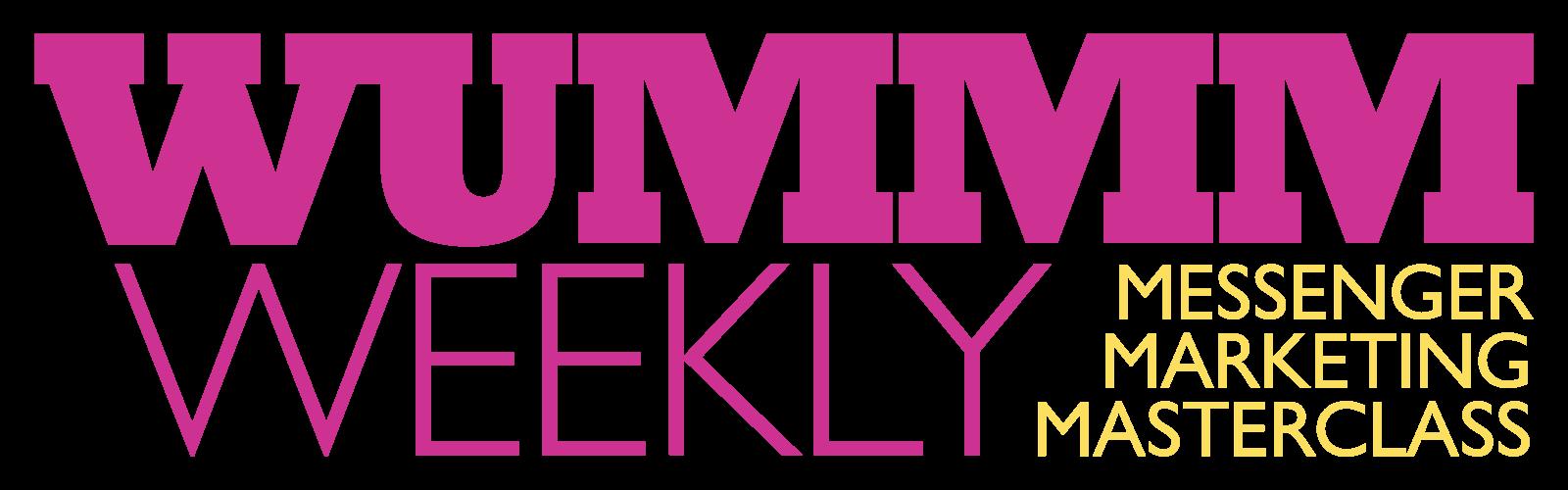 WUMMM weekly