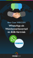 WEICON Best Case, WhatsApp im B2B
