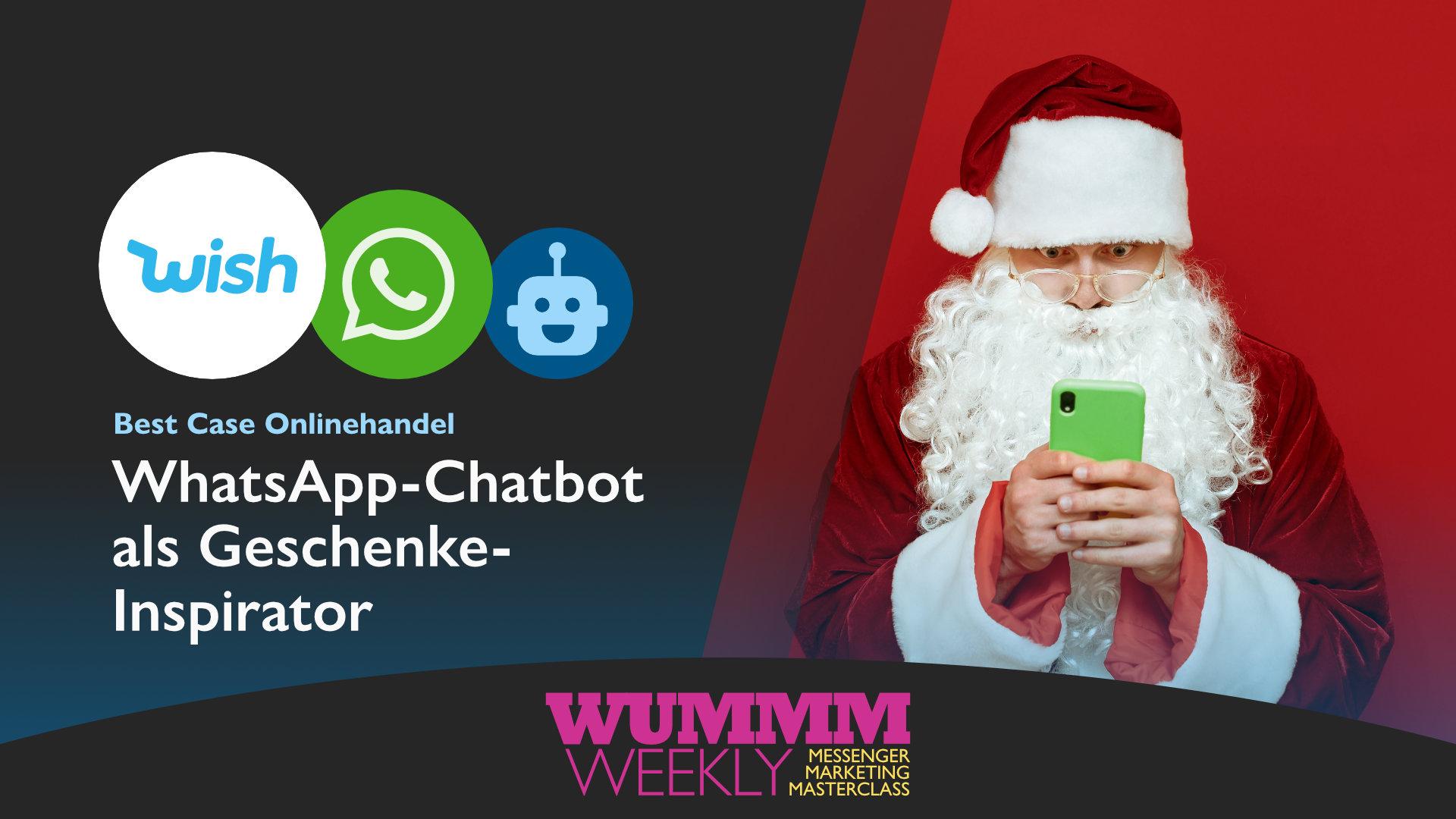 Wummm-weekly, Logo wish, Logo WhatsApp, Best Case Onlinehandel - WhatsApp Chatbot als Geschenke Inspirator