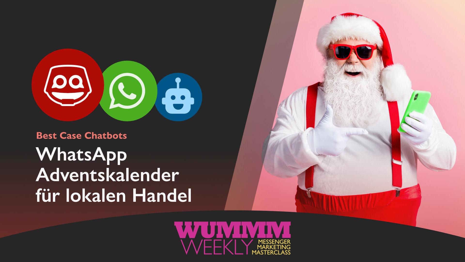 Wummm-weekly, Logo WhatsDrin, Logo WhatsApp, Best Case - Adventskalender für lokalen Handel