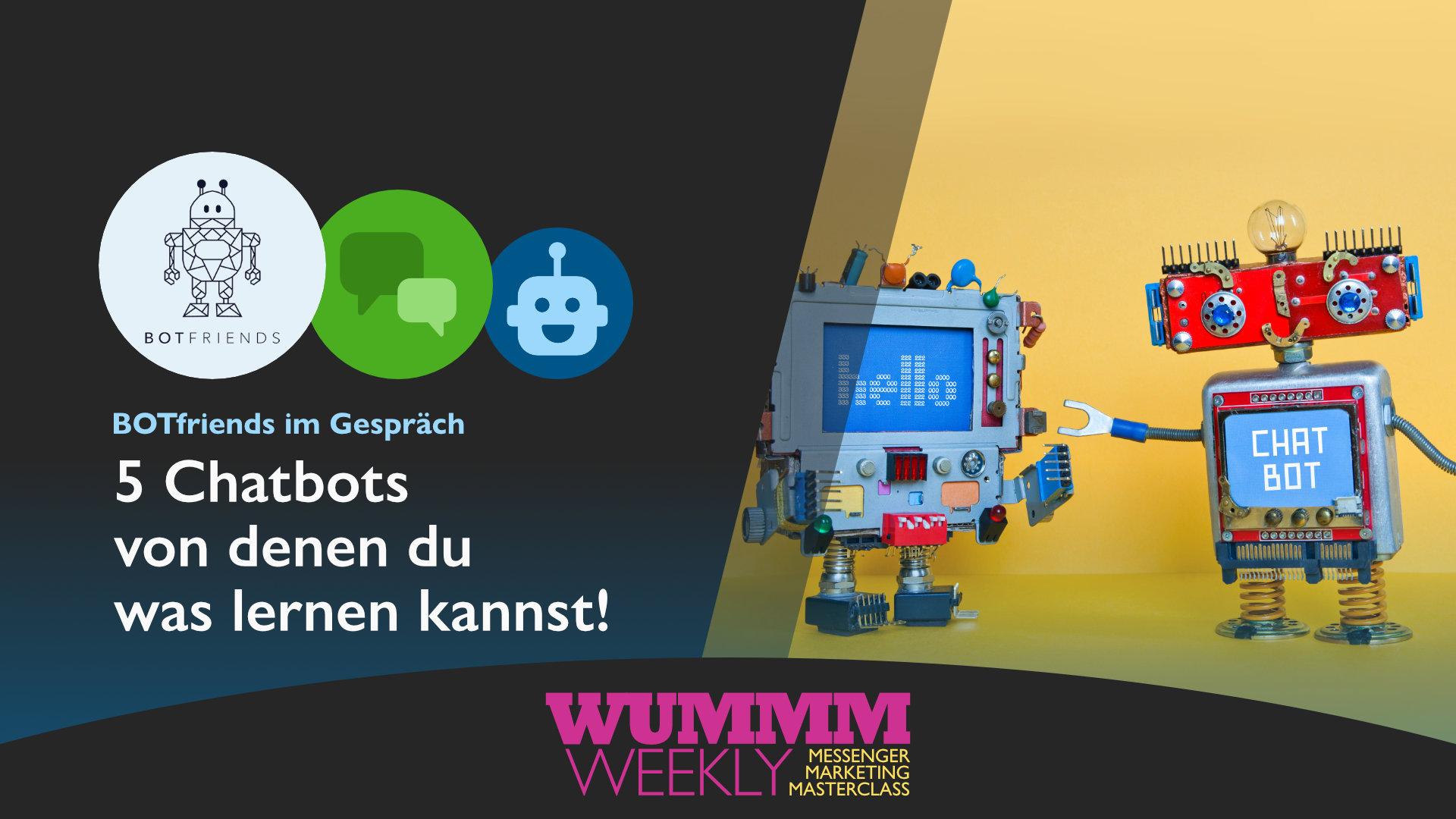 Wummm-weekly, BOTfriends im Gespräch
