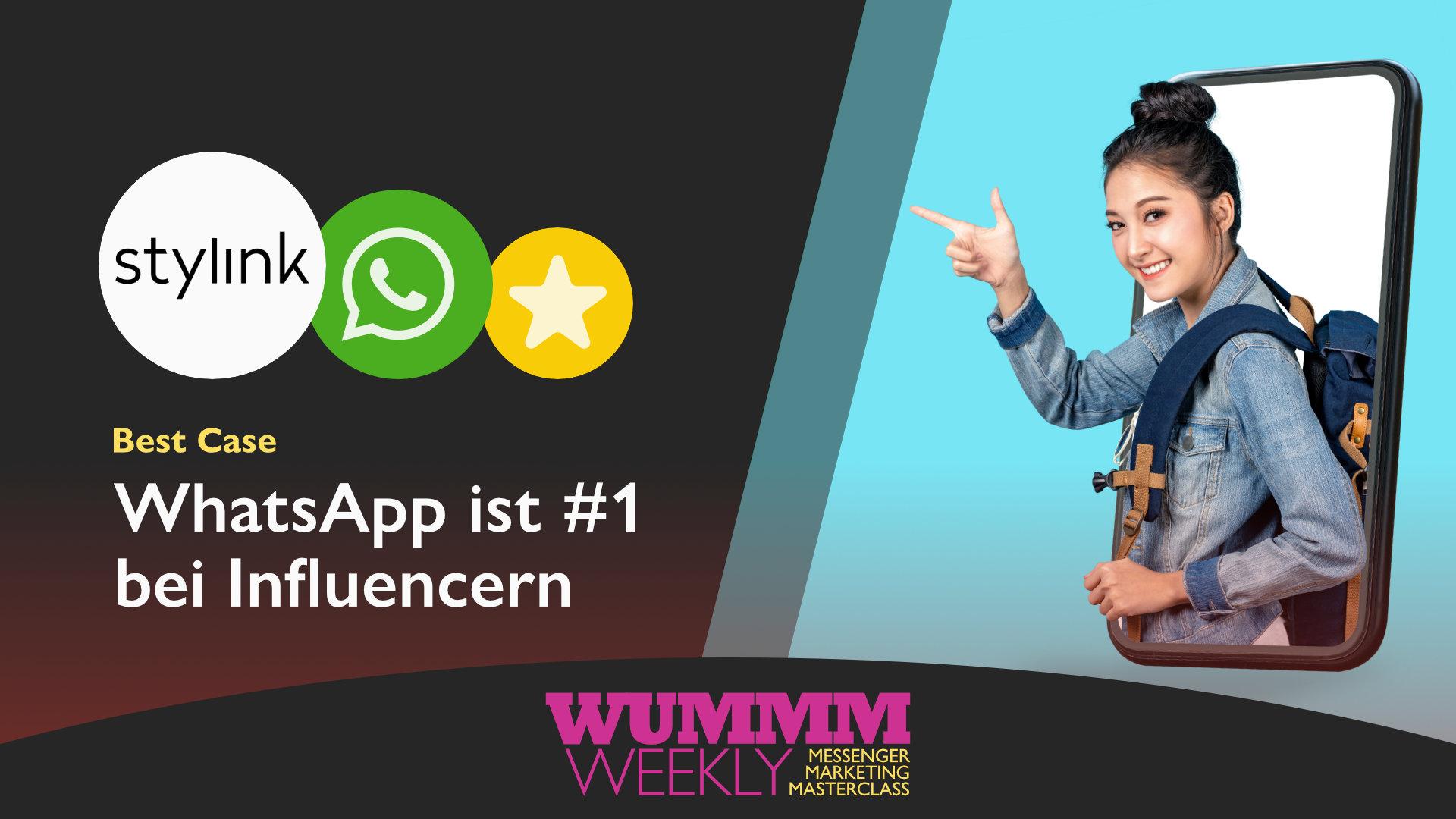 Wummm-weekly, Logo stylink, Logo WhatsApp, Best Case - WhatsApp bei Influencern