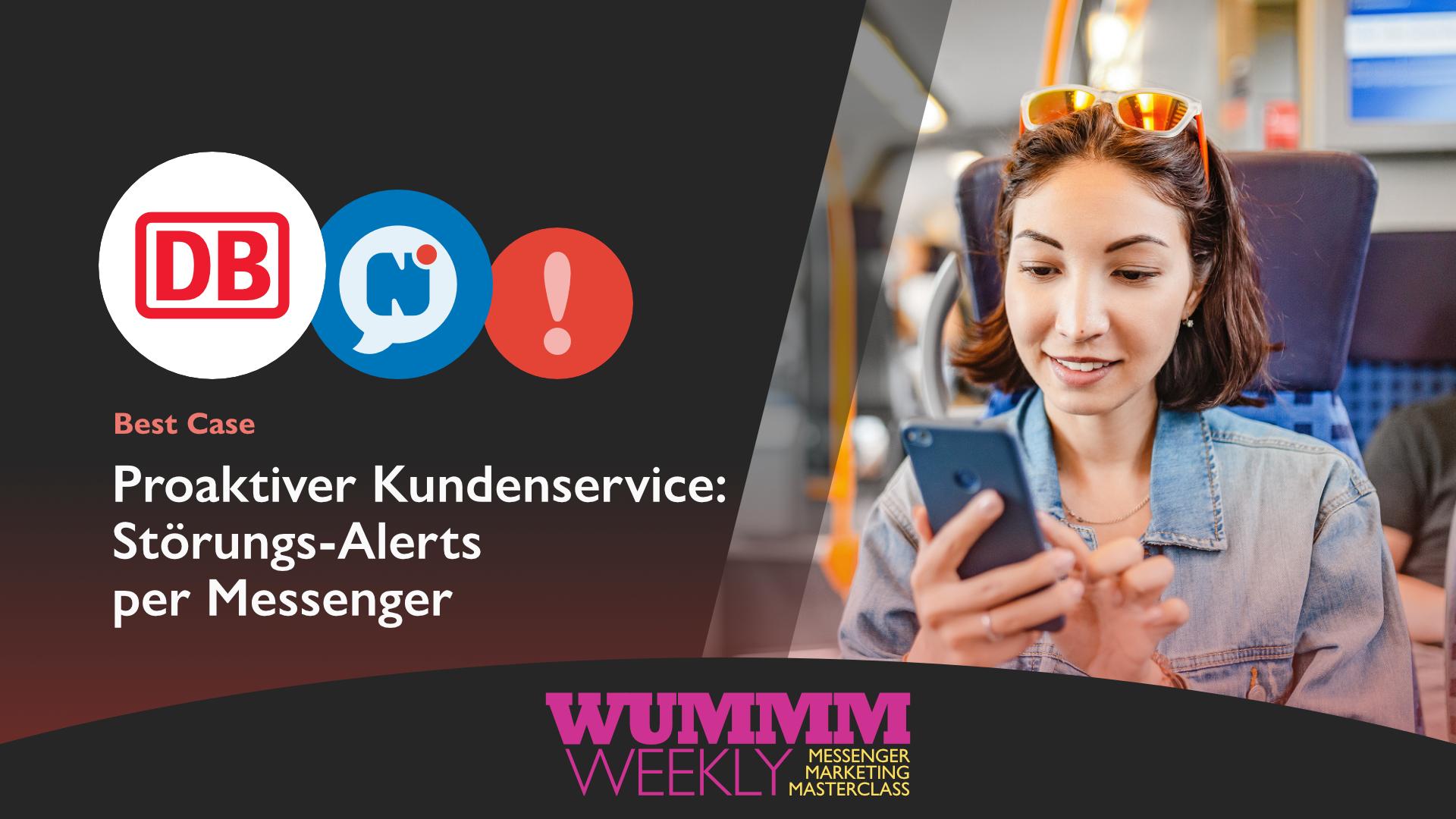 Wummm-weekly, Logo Deutsche Bahn, Logo Notify, Best Case, Störungs-Alerts per Messenger