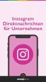 Instagram Messages für Kundenservice nutzen