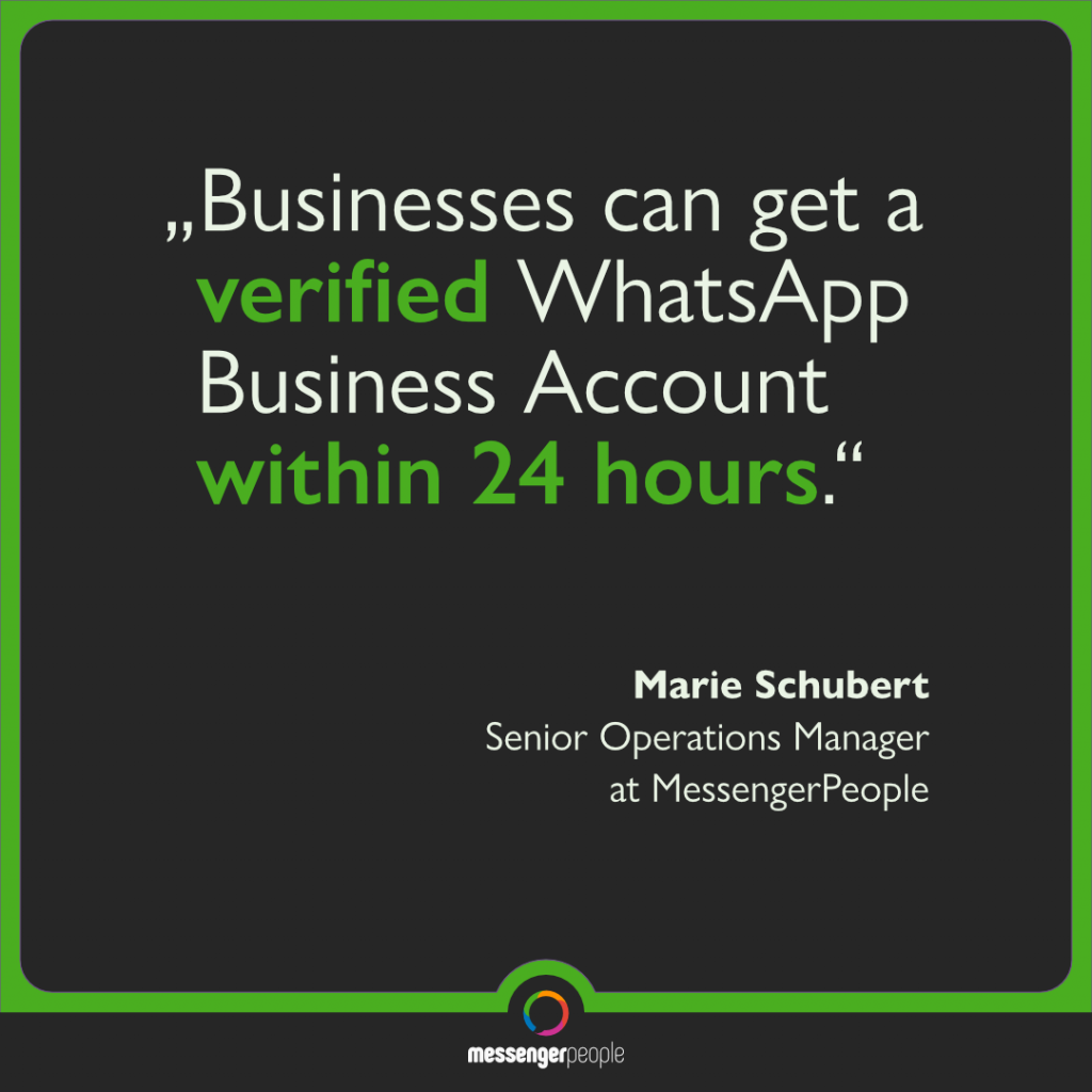 quote about the fast verification of a WhatsApp Business account in 24 hours